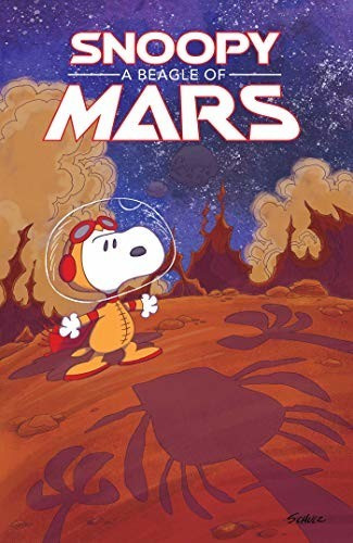 Image of Peanuts Original Graphic Novel: Snoopy: A Beagle of Mars (9781684153268)