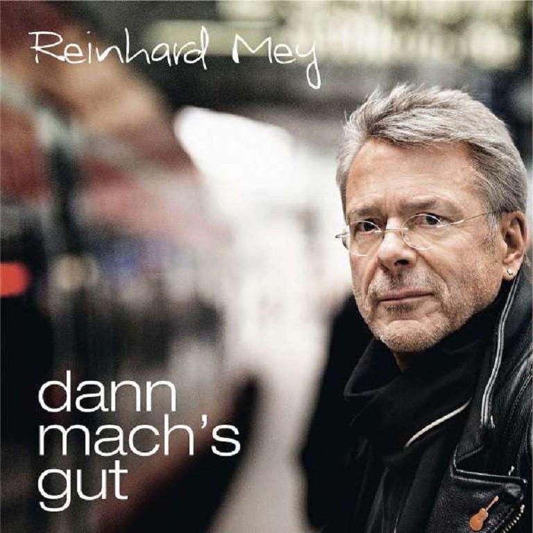 Reinhard Mey - Dann Mach's Gut (CD)
