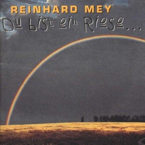 Reinhard Mey - Du Bist Ein Riese... (CD)