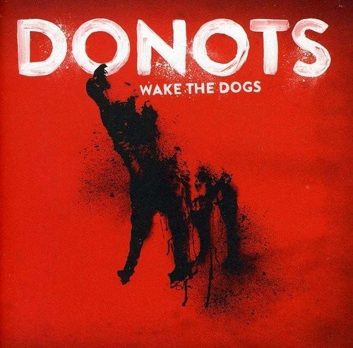 Donots - Wake the Dogs (CD)