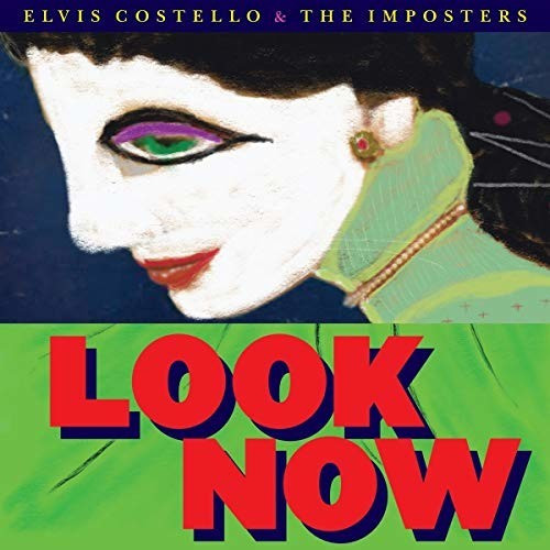 Elvis Costello, The Imposters - Look Now (CD)