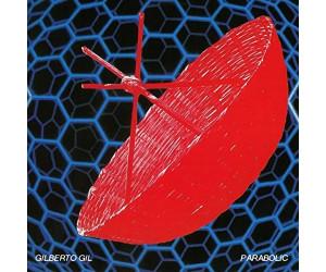 Gilberto Gil - Parabolicamará (CD)