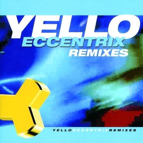 Yello - Eccentrix Remixes (CD)
