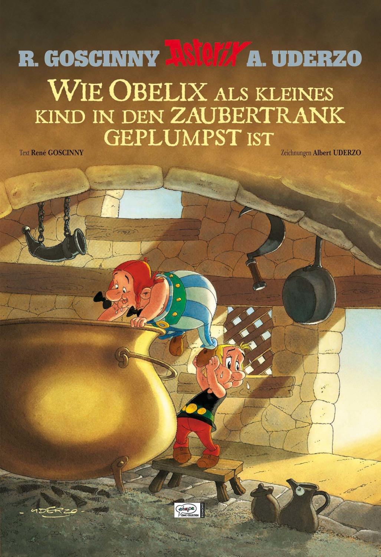 Image of Wie Obelix als kleines Kind in den Zaubertrank geplumpst ist (9783770437313)