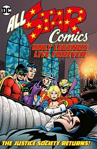Image of All Star Comics: Only Legends Live Forever (9781779500717)