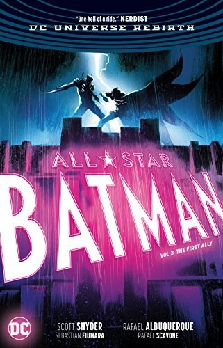 Image of All-Star Batman Vol. 3: The First Ally (9781401284305)