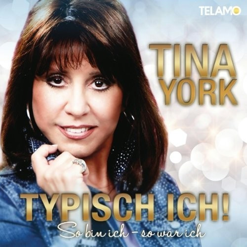 Tina York - Typisch Ich! So Bin Ich-So War Ich (CD)