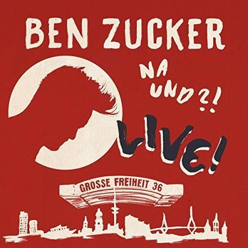 Ben Zucker - Na Und?! Live! (CD + DVD)