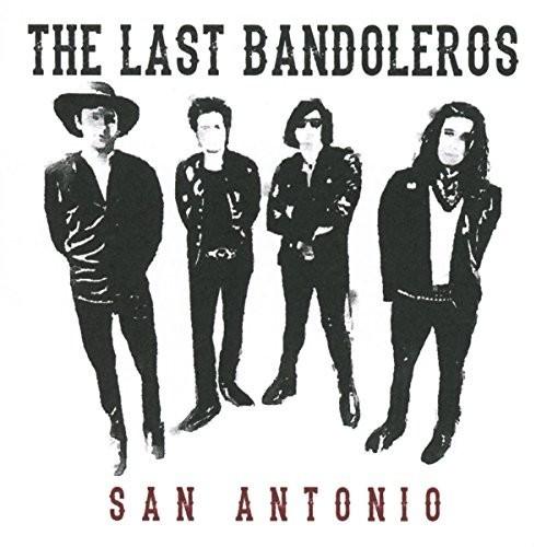 The Last Bandoleros - San Antonio (CD)