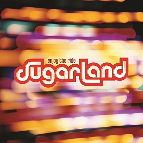 Sugarland - Enjoy The Ride (CD)