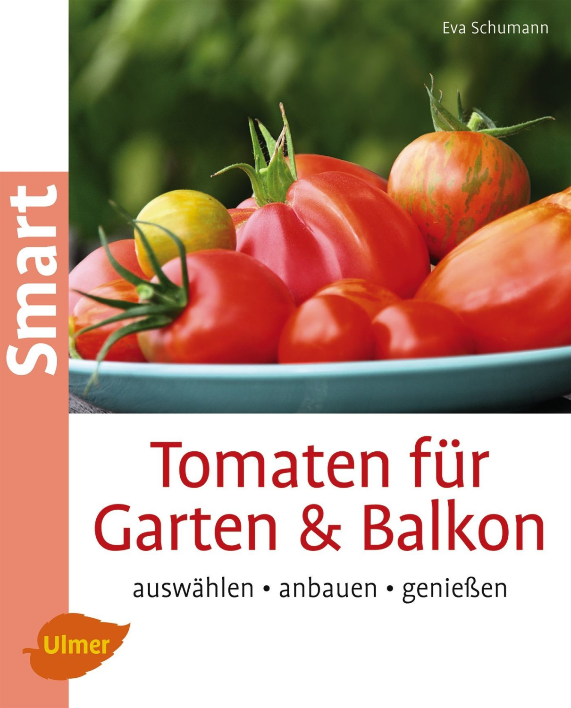 Tomaten für Garten und Balkon (ISBN: 9783800182695)