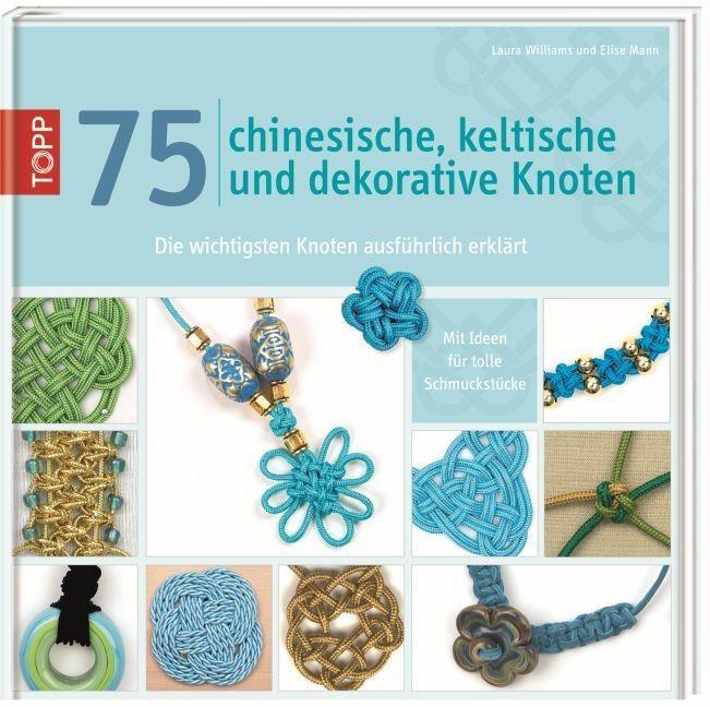 #75 chinesische, keltische und dekorative Knoten (ISBN: 9783772459795)#