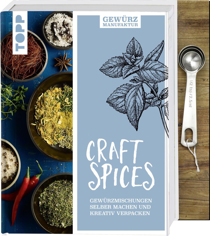 #Gewürzmanufaktur Craft Spices. Buch mit Messlöffel-Set (ISBN: 9783772480638)#