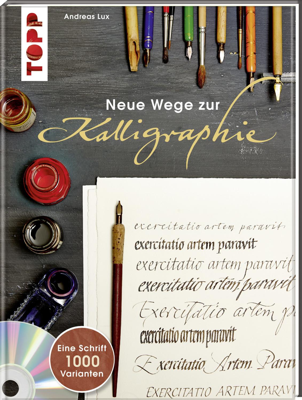 #Neue Wege zur Kalligraphie (ISBN: 9783772460562)#