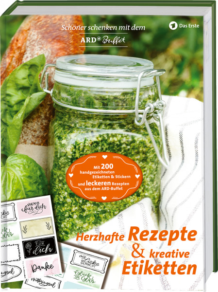 #Schöner Schenken mit dem ARD Buffet – Herzhafte Rezepte und kreative Etiketten (ISBN: 9783981981957)#