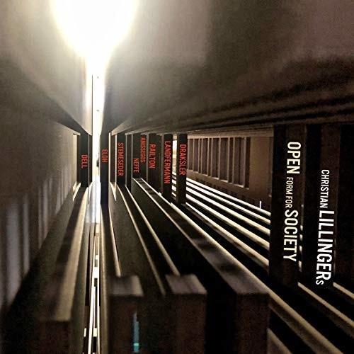 Image of Christian Lillinger - Open Form for Society (CD)