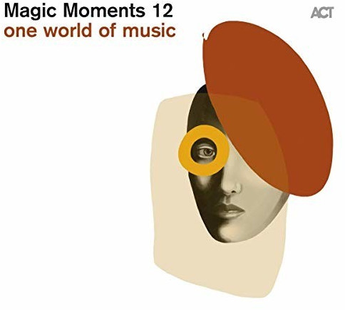 Image of Magic Moments 12 - One World of Music (CD)