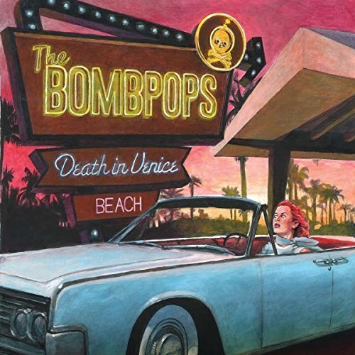 Image of The Bombpops - Death in Venice Beach (CD)