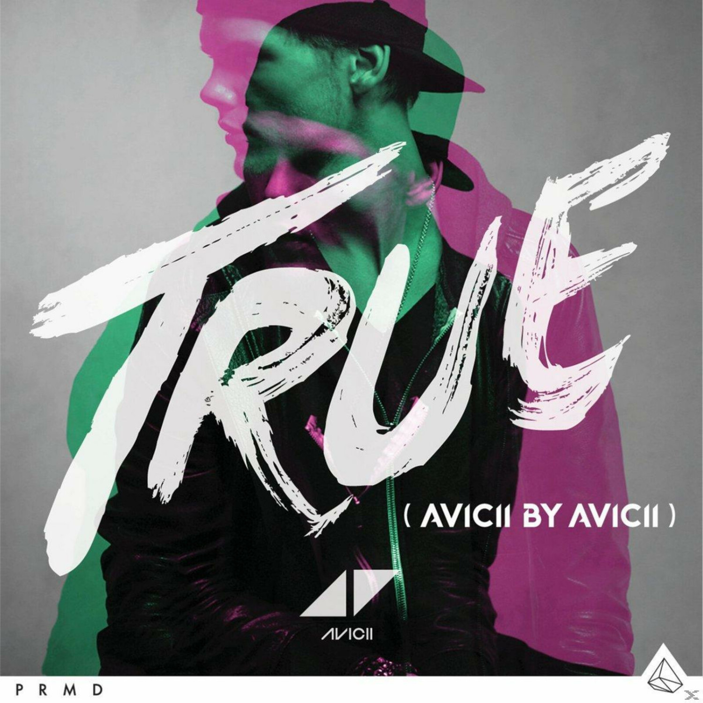 Avicii - True: Avicii By Avicii (CD)