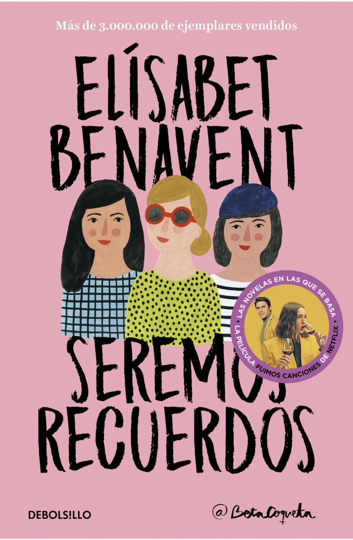 Image of Seremos recuerdos (Canciones y recuerdos 2)(Elísabet Benavent)