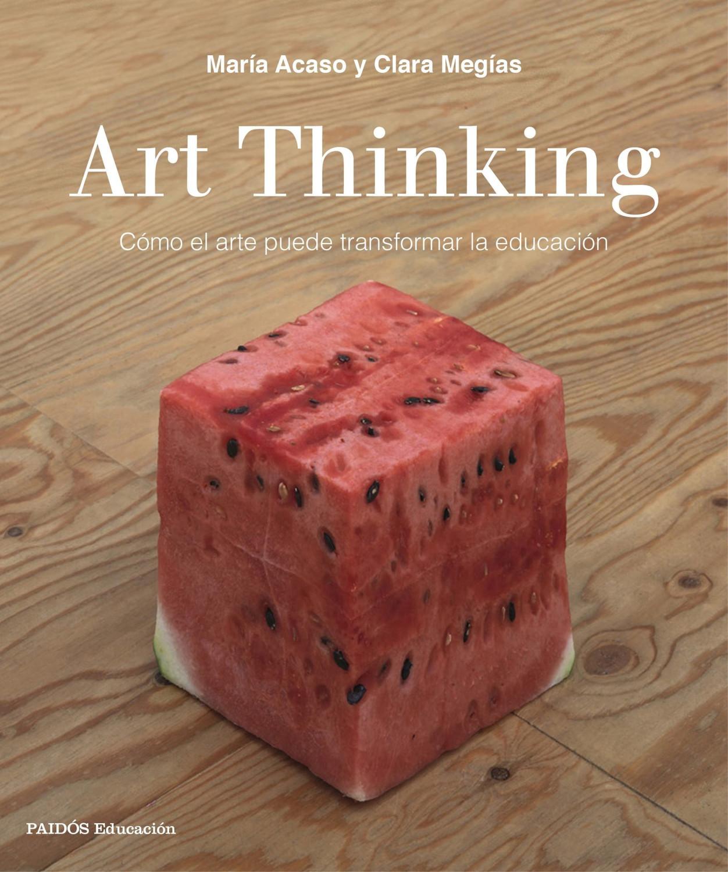 Image of Art Thinking (María Acaso, Clara Megías)