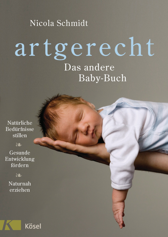 Image of artgerecht - Das andere Baby-Buch (Nicola Schmidt) (ISBN: 9783466346059)
