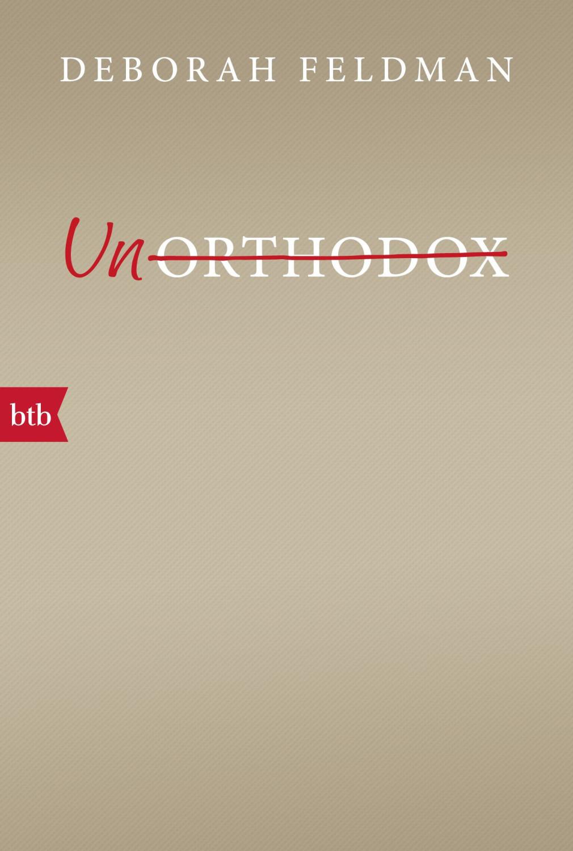 Image of Unorthodox (Deborah Feldman) (ISBN: 9783442715343)