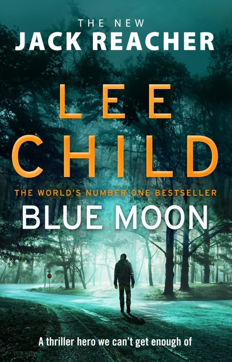 Image of Blue Moon (Lee Child) (ISBN: 9780857504517)