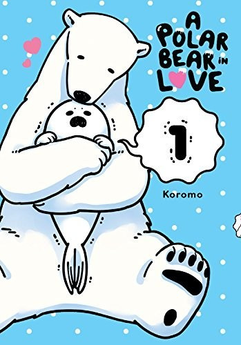 Image of A Polar Bear In Love Vol. 1
