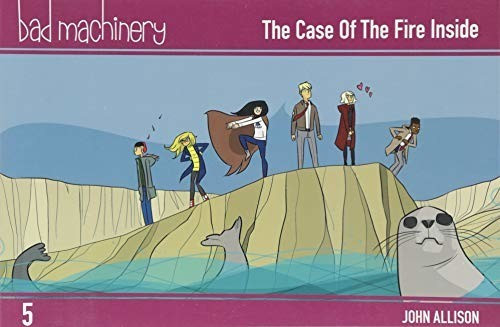 Image of Bad Machinery Vol. 5: The Case of the Fire Inside