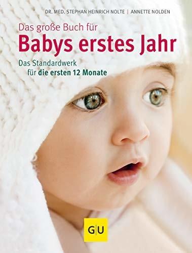 Image of Das große Buch für Babys erstes Jahr: Das Standardwerk für die ersten 12 Monate (ISBN:9783833825330)