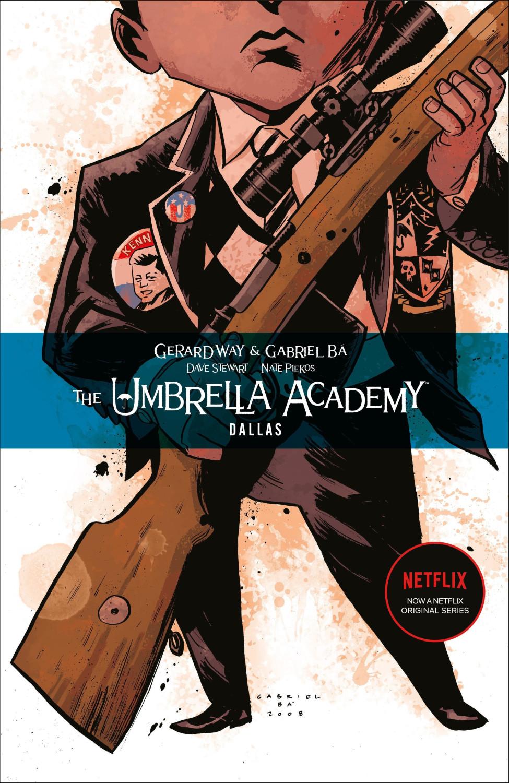 Image of The Umbrella Academy Vol. 2: Dallas (ISBN: 9781595823458)
