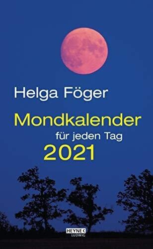 Heyne Mondkalender für jeden Tag 2021