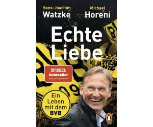 Echte Liebe (Hans-Joachim Watzke) [Taschenbuch]