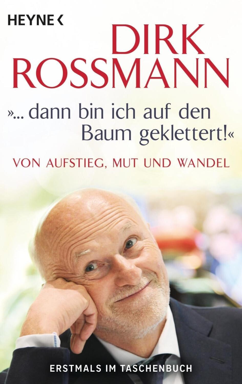 """Image of """"""""""""... dann bin ich auf den Baum geklettert!"""""""": Von Aufstieg, Mut und Wandel"""" (ISBN:9783453605374)"""