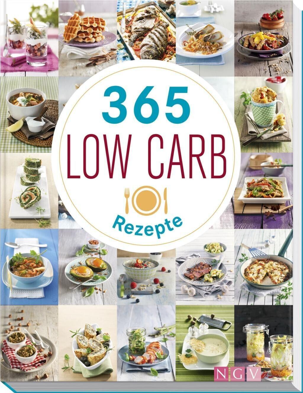365 Low-Carb-Rezepte365 Low-Carb-Rezepte365 Low-Carb-Rezeptemehr 365 Low-Carb-Rezepte Low Carb Rezepte für ein ganzes  Jahr [gebundene Ausgabe]