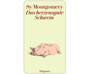 Das herzensgute Schwein (Sy Montgomery) [Taschenbuch]