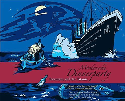 Mörderische Dinnerparty Totentanz auf der Titanic