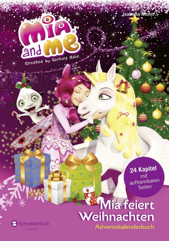 Egmont Mia and me: Mia feiert Weihnachten