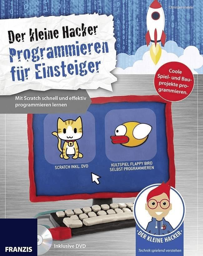 Franzis Der kleine Hacker - Programmieren für Einsteiger