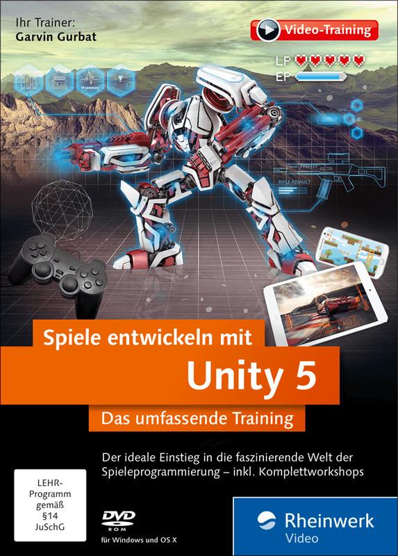Rheinwerk Verlag Spiele entwickeln mit Unity 5 ...