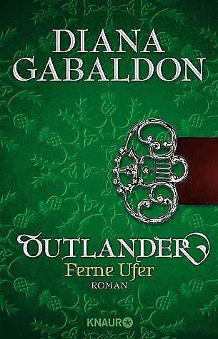 Outlander - Ferne Ufer (Die Outlander-Saga) (Diana Gabaldon) [Taschenbuch]