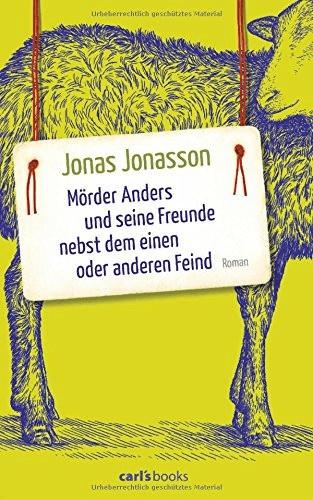 Mörder Anders und seine Freunde nebst dem einen oder anderen Feind (Jonas Jonasson) [Gebundene Ausgabe]
