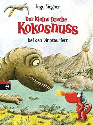 Der kleine Drache Kokosnuss bei den Dinosauriern (Die Abenteuer des kleinen Drachen Kokosnuss, Band 21) (Ingo Siegner)