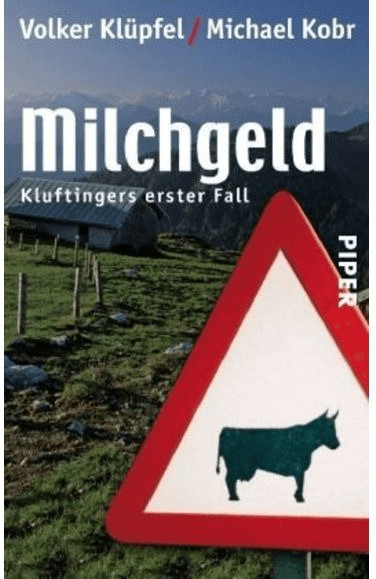 Milchgeld. Kommissar Kluftingers erster Fall (Volker Klüpfel, Michael Kobr) [Taschenbuch]