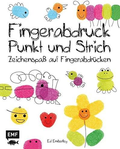 Fingerabdruck, Punkt und Strich: Zeichenspaß auf Fingerabdrücken (Ed Emberleys Zeichenkurs) (Ed Emberley)