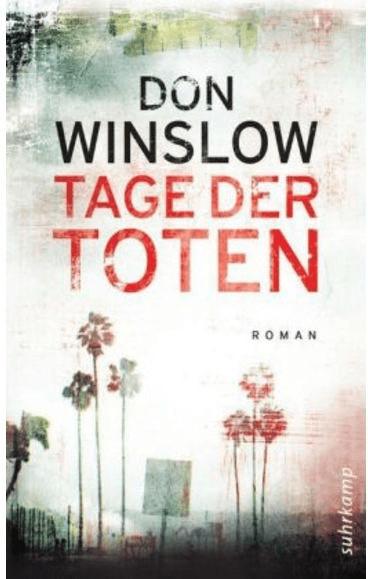 #Tage der Toten (suhrkamp taschenbuch) (Don Winslow) [Taschenbuch]#