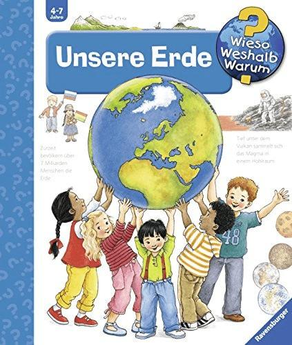 Unsere Erde (Wieso? Weshalb? Warum?, Band 36) (Angela Weinhold)