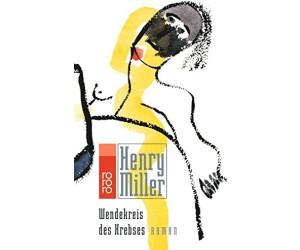 Wendekreis des Krebses (Henry Miller) [Taschenbuch]