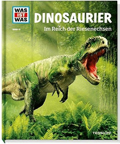 Dinosaurier. Im Reich der Riesenechsen (WAS IST WAS Sachbuch, Band 15) (Manfred Baur)